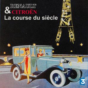 Louis Renault et André Citroën, la course du siècle torrent magnet