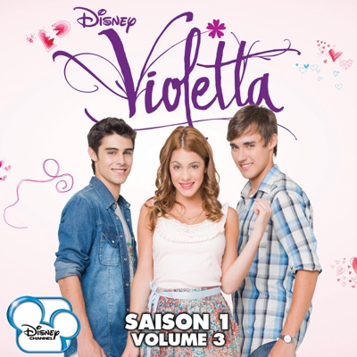 T l charger violetta saison 1 vol 3 20 pisodes - Violetta saison 3 musique ...