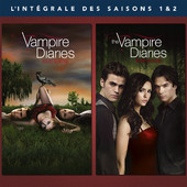 The Vampire Diaries, Lot de Saisons 1 & 2 à télécharger