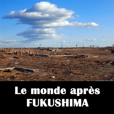 Le monde après Fukushima torrent magnet
