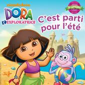 Dora l'Exploratrice : c'est parti pour l'été ! à télécharger