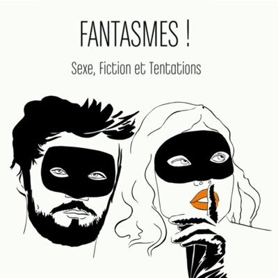 Fantasmes ! Sexe, fiction et tentations torrent magnet