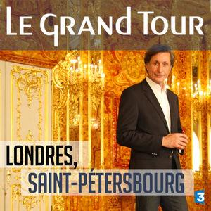 Le grand tour, De Londres à Saint-Pétersbourg torrent magnet