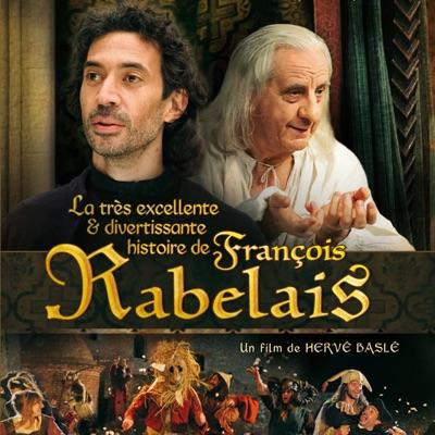 La très excellente et divertissante histoire de François Rabelais torrent magnet