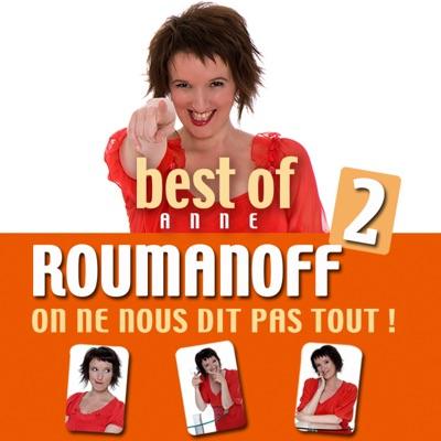 Best of 2 Anne Roumanoff, On ne nous dit pas tout ! torrent magnet