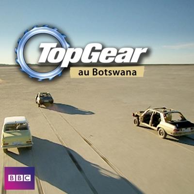 Top Gear, Top Gear au Botswana torrent magnet