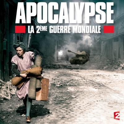 Apocalypse, la 2ème Guerre Mondiale torrent magnet