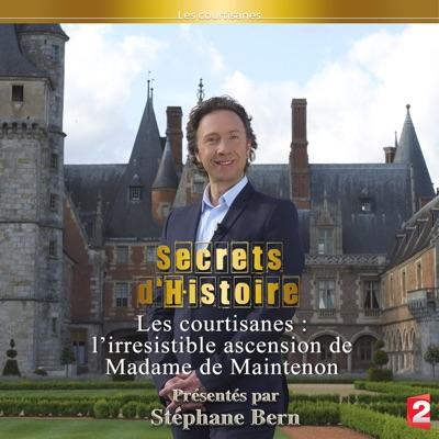 Secrets d'histoire : l'irresistible ascension de Madame de Maintenon torrent magnet
