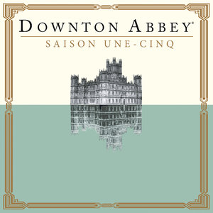 Télécharger Downton Abbey, Saison 1-5 (VF)