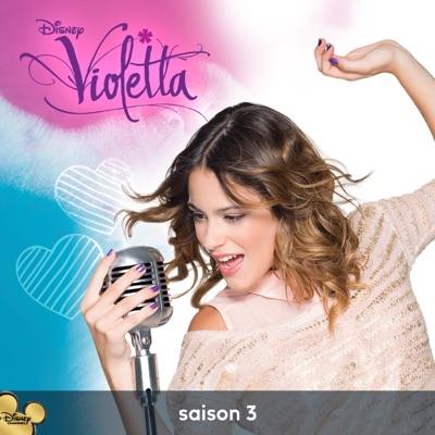 T l charger violetta saison 3 vol 3 20 pisodes - Musique violetta saison 3 ...