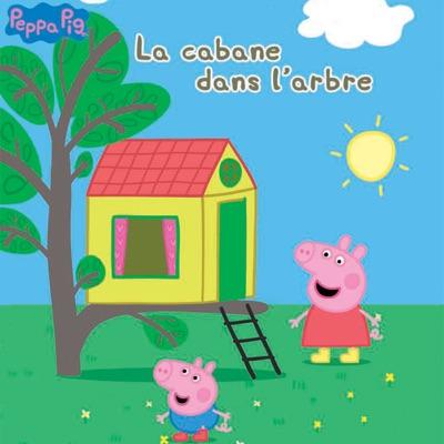 Peppa Pig, La cabane dans l'arbre torrent magnet