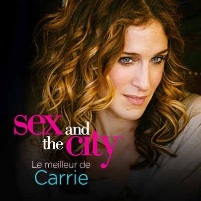 Sex and the City : Le meilleur de Carrie torrent magnet
