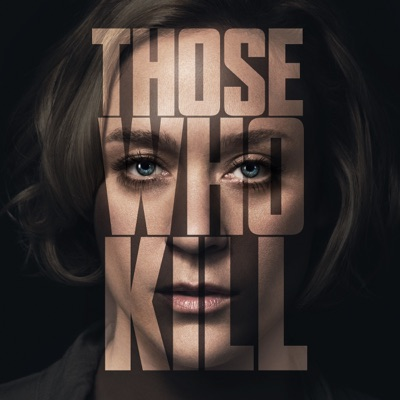 Those Who Kill, Saison 1 (VOST) torrent magnet