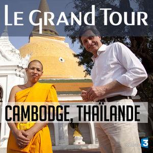 Le grand tour, du Royaume de Siam aux temples d'Angkor torrent magnet