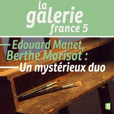 Edouard Manet, Berthe Morisot : un mystérieux duo torrent magnet