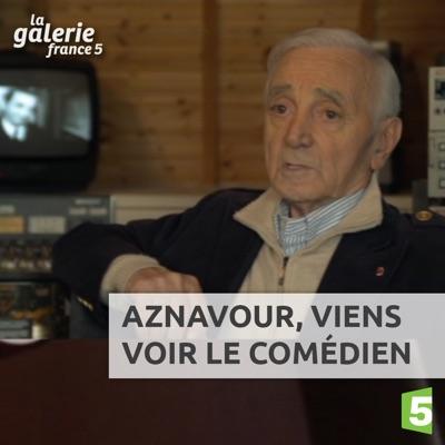 Aznavour, Viens voir le comédien torrent magnet