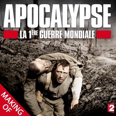 Apocalypse, la 1ère Guerre Mondiale : Le making of torrent magnet