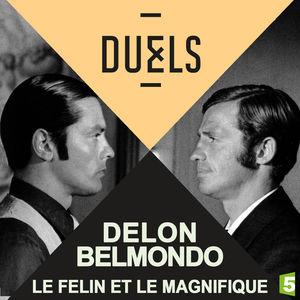 Duels : Alain Delon - Jean-paul Belmondo, le félin et le magnifique torrent magnet