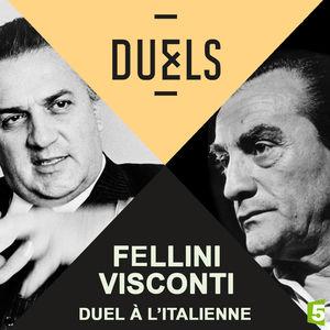 Fellini-Visconti, duel à l'italienne torrent magnet