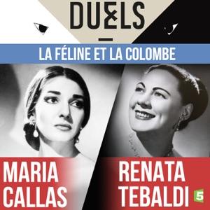 Maria Callas / Renata Tebaldi : la féline et la colombe torrent magnet