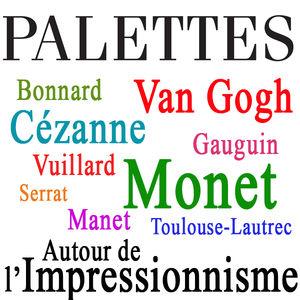 Palettes : Autour de l'impressionnisme torrent magnet