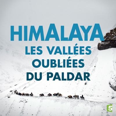 Himalaya, les vallées oubliées du Paldar torrent magnet