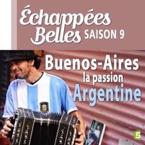 Buenos Aires, la passion Argentine torrent magnet