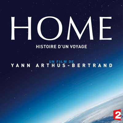 Home, Histoire d'un voyage torrent magnet