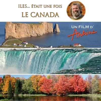 Antoine, Iles... était une fois : Le Canada torrent magnet
