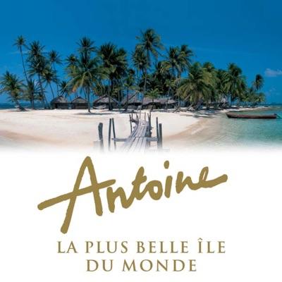 Antoine, la plus belle île du monde torrent magnet