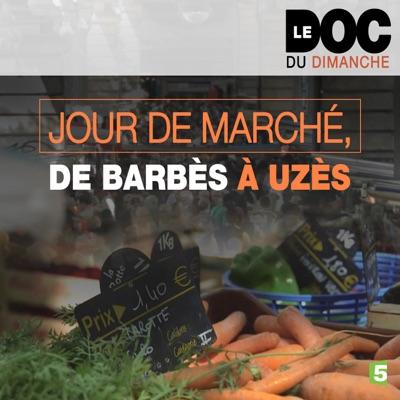 Jour de marché, de Barbès à Uzès torrent magnet