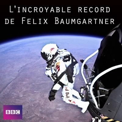 L'incroyable record de Felix Baumgartner torrent magnet