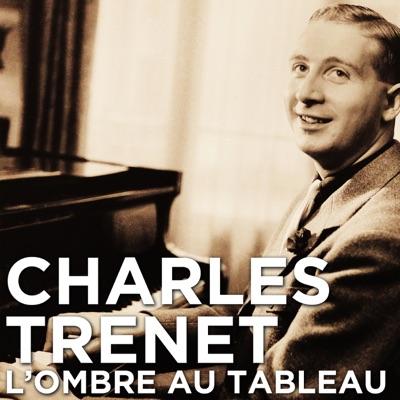 Charles Trenet, l'ombre au tableau torrent magnet