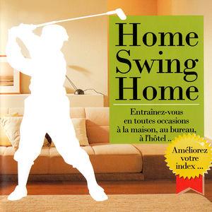 Home Swing Home, Le golf à la maison torrent magnet