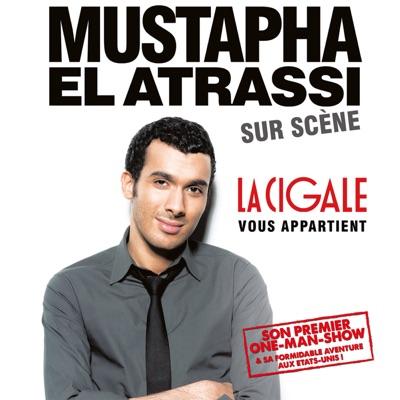 Mustapha El Atrassi - La Cigale Vous Appartient torrent magnet