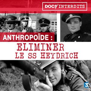 Opération Anthropoïde : Eliminer le SS Heydrich torrent magnet