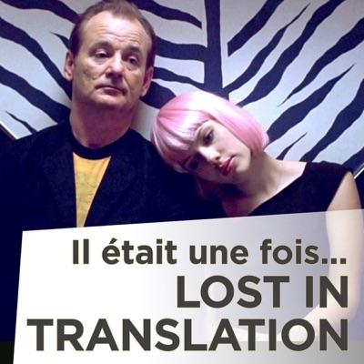 Il était une fois... Lost in translation torrent magnet