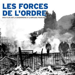 Les forces de l'Ordre, gros plan sur la gendarmerie et la brigade financière torrent magnet