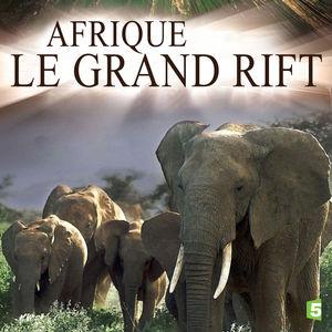 Afrique : le grand Rift, saison 1 torrent magnet