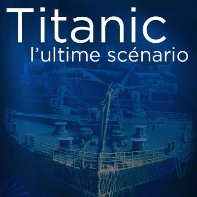 Titanic, l'ultime scénario torrent magnet