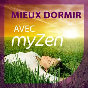 Mieux Dormir avec myZen torrent magnet