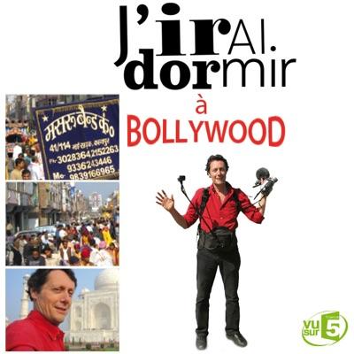 J'irai dormir à Bollywood torrent magnet
