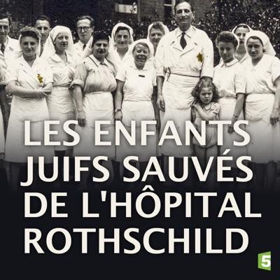 Les enfants juifs sauvés de l'hôpital Rothschild torrent magnet