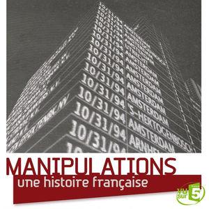 Manipulations, une histoire française torrent magnet