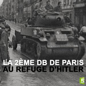 La 2ème DB de Paris au refuge d'Hitler torrent magnet