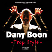 Dany Boon: Trop Stylé torrent magnet