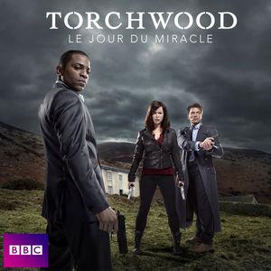 Torchwood, Le jour du miracle torrent magnet