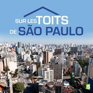 Le monde en face : sur les toits de Sao Paulo torrent magnet