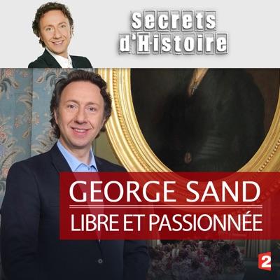 George Sand, libre et passionnée torrent magnet