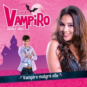 Chica Vampiro Saison 1 Episode 5 Streaming